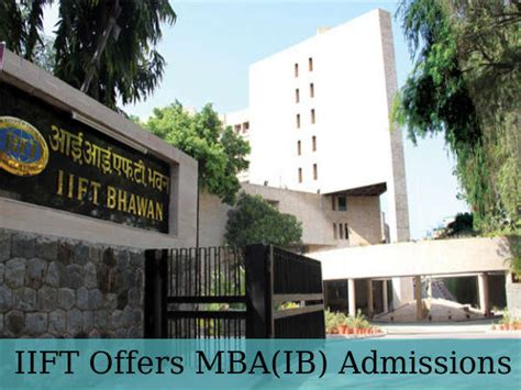 Mba Ib Colleges In India by Indian Institute Of Foreign Trade Offers Mba Ib