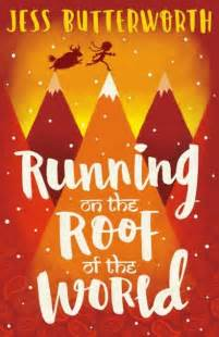 running in the books running on the roof of the world by jess butterworth the