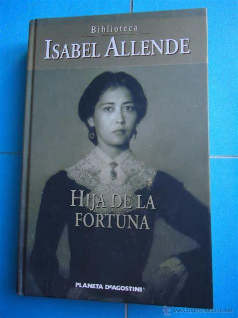 libro hija de la fortuna libro hija de la fortuna de isabel allende e comprar en todocoleccion 50142345