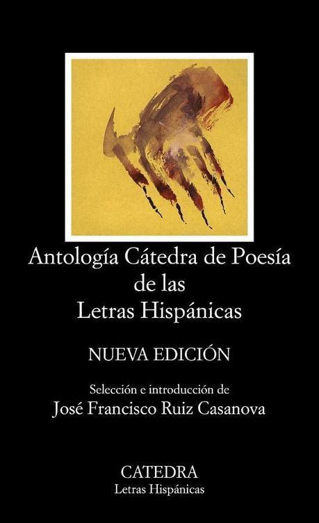 poesia letras hispanicas hispanic 8437606136 antolog 237 a c 225 tedra de poes 237 a de las letras hisp 225 nicas paperblog