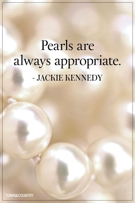 Pearls Are Always 25 best pearl quotes on pearls jewelry