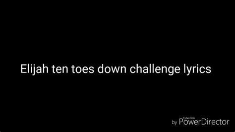 lyrics jazmin elijah the boy ten toes lyrics