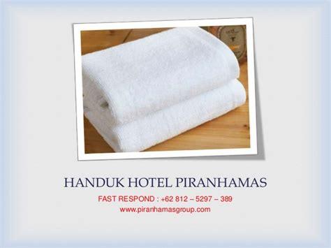 Handuk Hotel Murahhh 62 812 5297 389 Jual Handuk Hotel Termurah