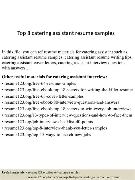 Catering Assistant Sle Resume by Top 8 Catering Assistant Resume Sles