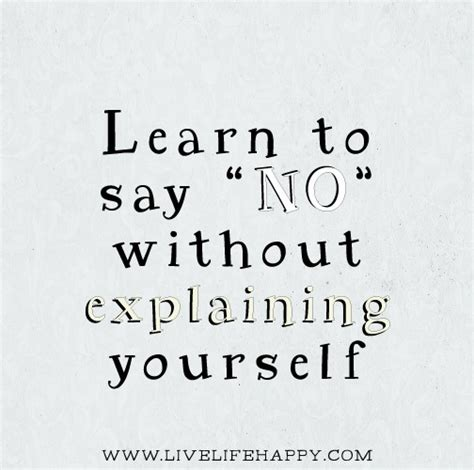 Learn To Make A No by Learning To Say No Quotes Quotesgram
