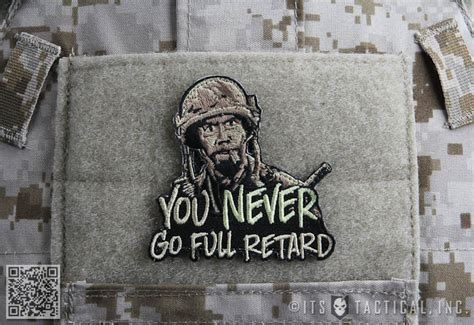 fuck yo couch patch you never go full retard morale patch its tactical store