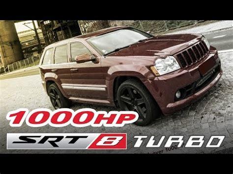turbo jeep srt8 jeep srt8 turbo vmax highway sound