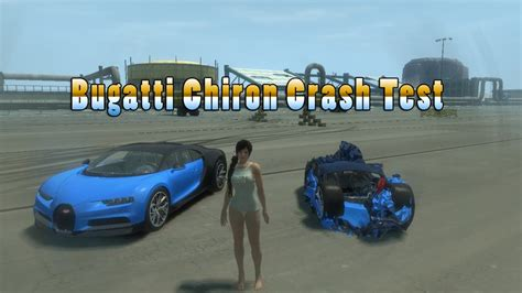 bugatti chiron crash bugatti chiron crash test epic gta 4 youtube