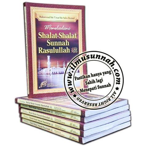 Meneladani Shalat Wudhu Nabi Pustaka Ibnu Umar meneladani shalat shalat sunnah rasulullah