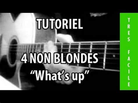 4 non blondes whats up youtube tutoriel guitare what s up 4 non blondes youtube