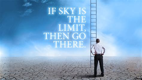 the sky is the limit - motivation quote - Dreamlife.Intl