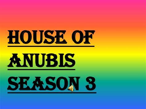 House Of Anubis Season 1 by House Of Anubis Season 3 Avi