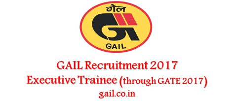 Mba Through Gate 2017 by Gail Co In Gail Executive Trainee Recruitment To Begin