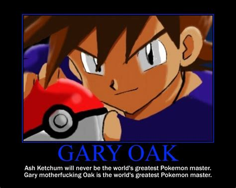 Gary Oak Memes - pokemon gary oak meme