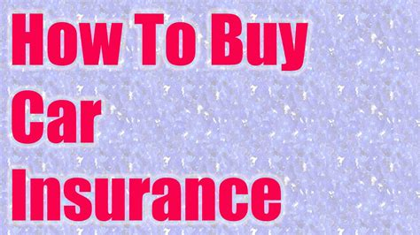 Buy Car Insurance how to buy car insurance