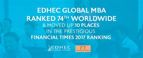 Mba Programs Starting In January 2017 In India by Edhec Global Mba Gains 10 Places In The Financial Times