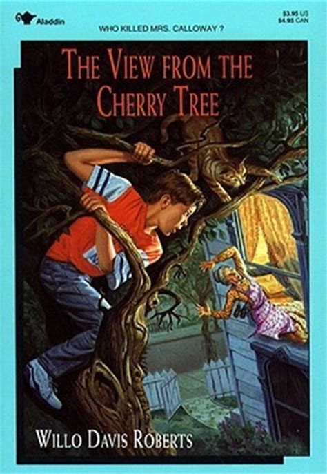 sylvia and the cherry tree books the view from the cherry tree by willo davis