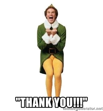 Thanks Buddy Meme - quot thank you quot buddy the elf excited meme generator