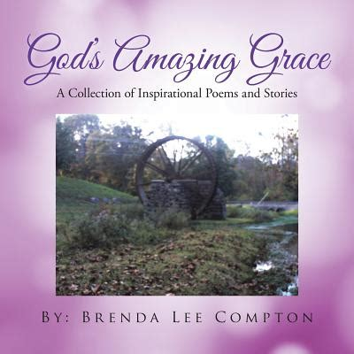 god s amazing grace reconciling four centuries of american marriages and families books god s amazing grace a collection of inspirational poems