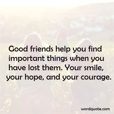 Who Help You Find A Friends Help You Find Important Things Word Quote Quotes