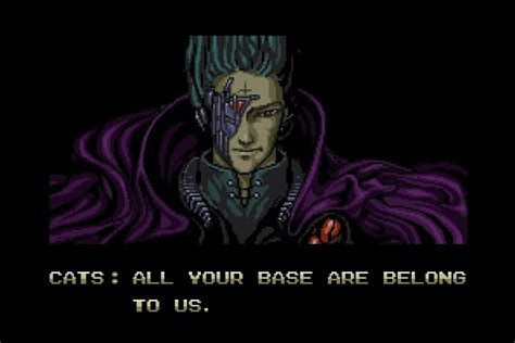 All Your Base Meme - we get signal all your base are belong to us is 15