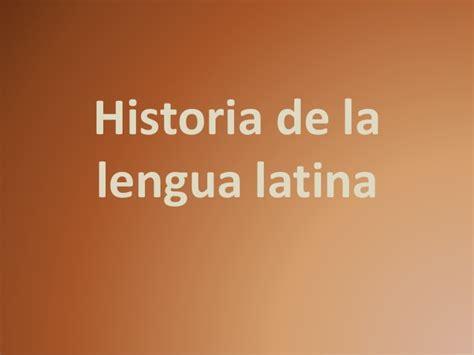 historia de la lengua 8476353820 lat 237 n historia de la lengua latina 01