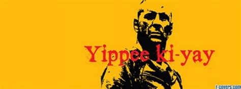movie quotes yippee ki yay famous quotes from die hard quotesgram