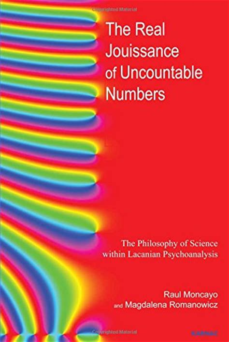 Psychology Paket 3 Ebook Neuro And Clinical19 the real jouissance of uncountable numbers the philosophy of science within lacanian psychoanalysis