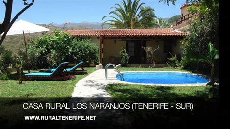 casas rurales sur tenerife casa rural los naranjos arico tenerife sur youtube