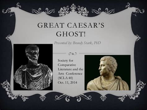 Great Caesars Ghost by Scla 40 Great Caesar S Ghost