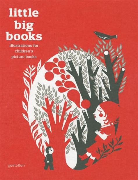 big book of little 1409569713 little big books illustrations for children s picture books by robert klanten hardcover