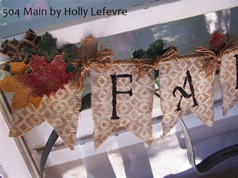 504 main by holly lefevre 10 fun and creative tips for 504 main by holly lefevre painted fall burlap banner