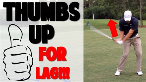 how to get lag in your golf swing 2 2 creating huge golf swing lag thumb up thumb down