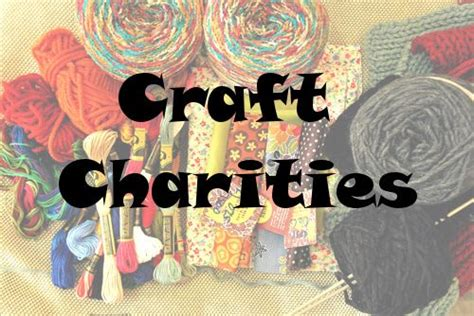 charitable christmas crafts all our favorite craft charities crochet for charities charity crafts craft projects
