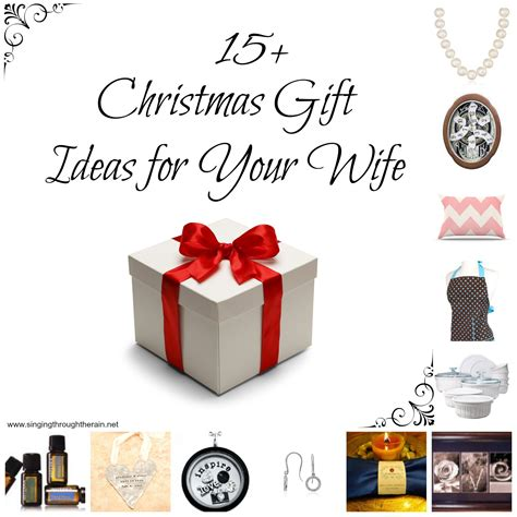 wife gift ideas 15 christmas gift ideas for your wife singing through