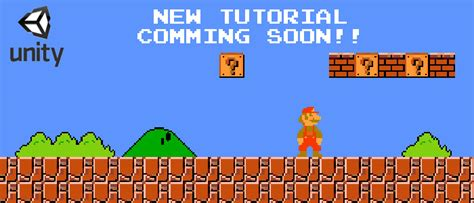 unity tutorial mario clone new tutorial comming soon how to make super mario bros