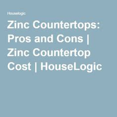 zinc table top pros and cons 1000 ideas about zinc countertops on zinc