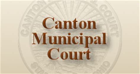 Canton Municipal Court Records Canton Municipal Court Hours And Parking