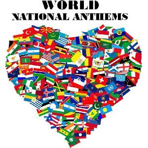 flags of the world lyrics 14 best national anthems and flags images on pinterest