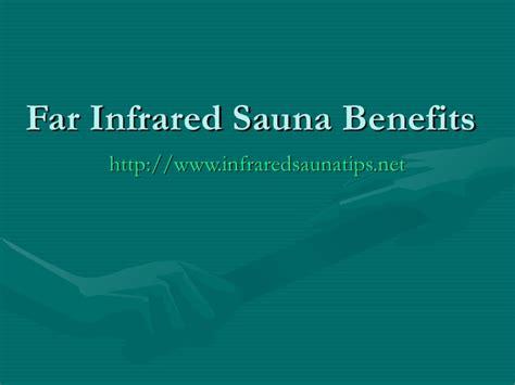 7 Health Benefits Of Infrared Saunas by Far Infrared Sauna Benefits