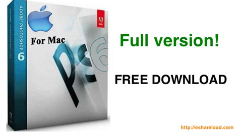 how to get full version of adobe photoshop how to get mac adobe photoshop cs6 full version free