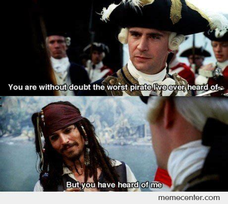 You Are A Pirate Meme - pirates of the caribbean memes