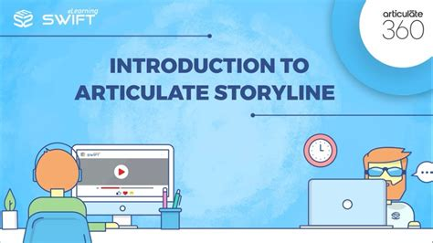 Introduction To Articulate Storyline 360 A Quick Overview Free Tutorial Articulate Storyline 360 Templates