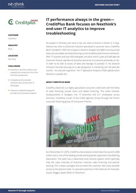 creditplus bank hotline creditplus bank focuses on nexthink s end user it