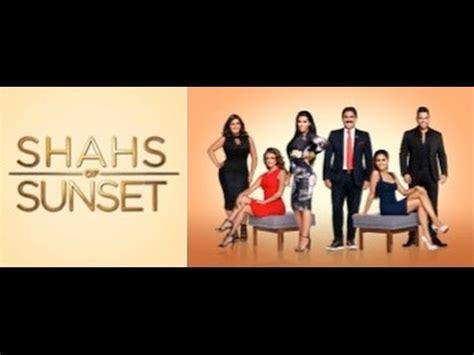 shahs of sunset season 2 youtube teaspilling shahs of sunset season 4 episode 9 realitea