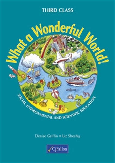 the wonderful world book 037032711x what a wonderful world book 3 cj fallon