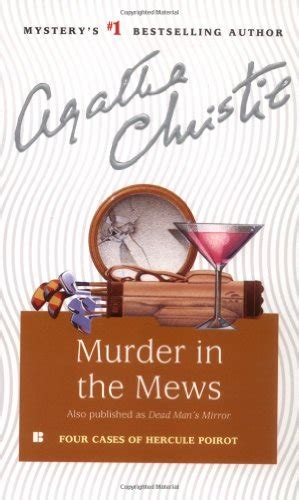 murder in the mews dead man s mirror the incredible theft murder in the mews triangle at rhodes agatha