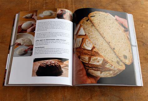 libro pan casero recetas pan casero recetas t 233 cnicas y trucos para hacer pan en