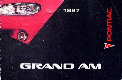 free car repair manuals 1997 pontiac grand am free book repair manuals 1997 pontiac grand am se gt original owner s manual