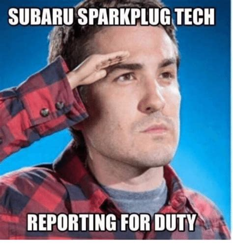 subaru mechanic meme subarusparkplug tech reporting for duty mechanic meme on
